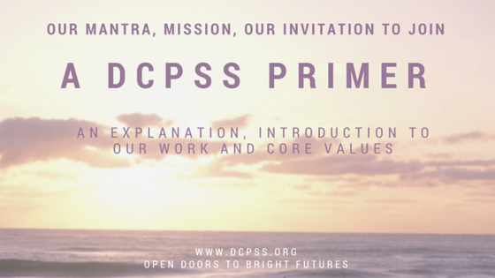 Dcpss primer an explanation of our mission our mantra our dcpss primer an explanation of our mission our mantra our invitation to you stopboris Image collections